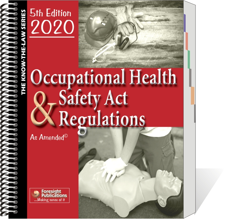 Occupational Health & Safety Act & Regulations - 5th Ed 2020