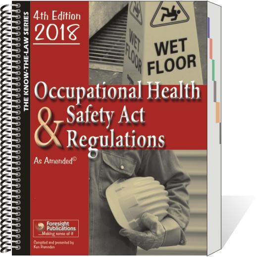 Occupational Health & Safety Act & Regulations - 4th Ed 2018