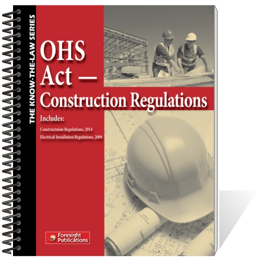 OHS Act - Construction Regulations, 2014 & Electrical Inst Regs