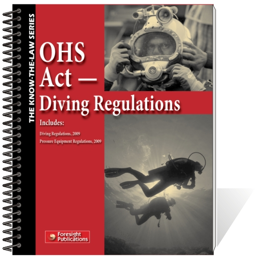 OHS Act - Diving Regs, 2009 & Pressure Equipment Regs, 2009