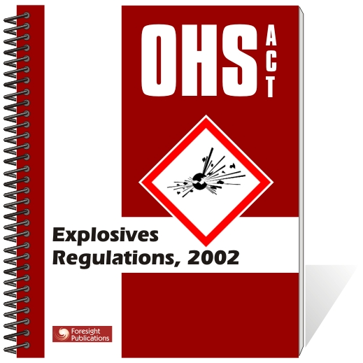 OHS Act - Explosives Regulations
