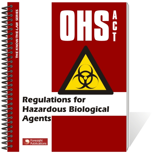 OHS Act - Regulations for Hazardous Biological Agents